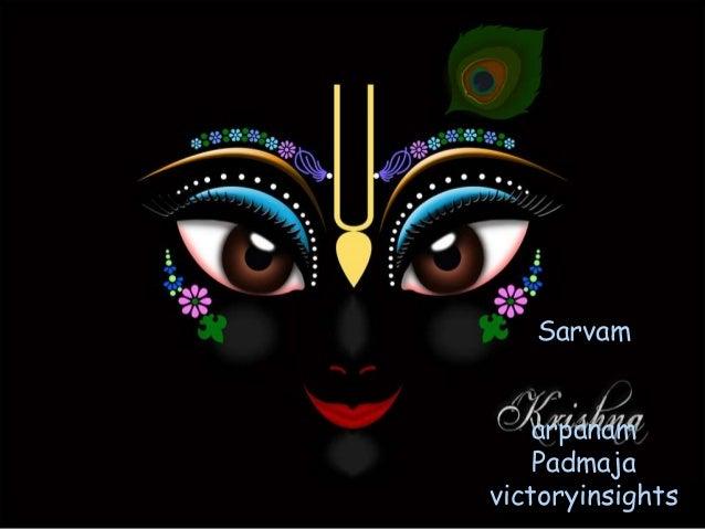 Sarvam arpanam Padmaja victoryinsights