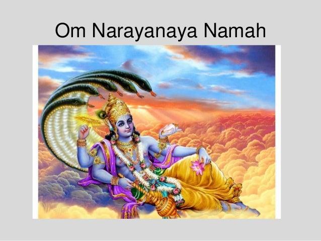 Om Narayanaya Namah