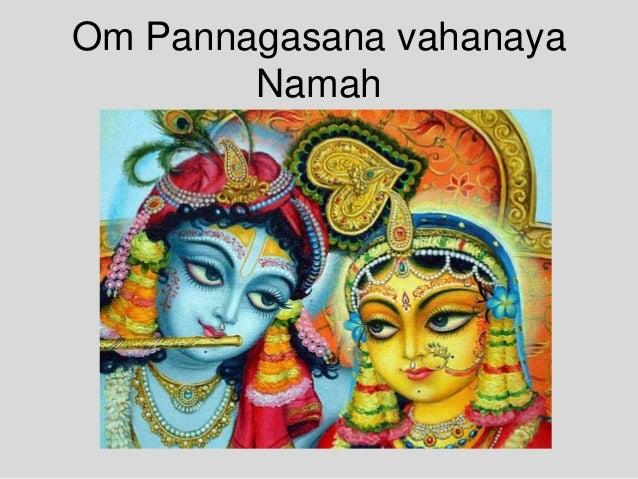 Om Pannagasana vahanaya Namah