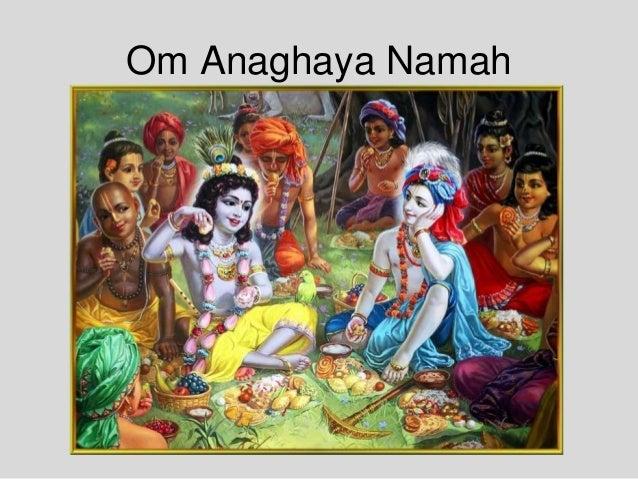 Om Anaghaya Namah