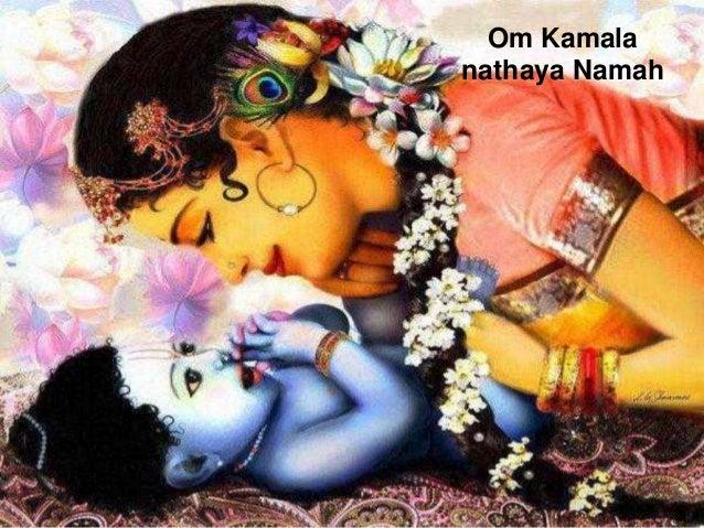 Om Kamala nathaya Namah