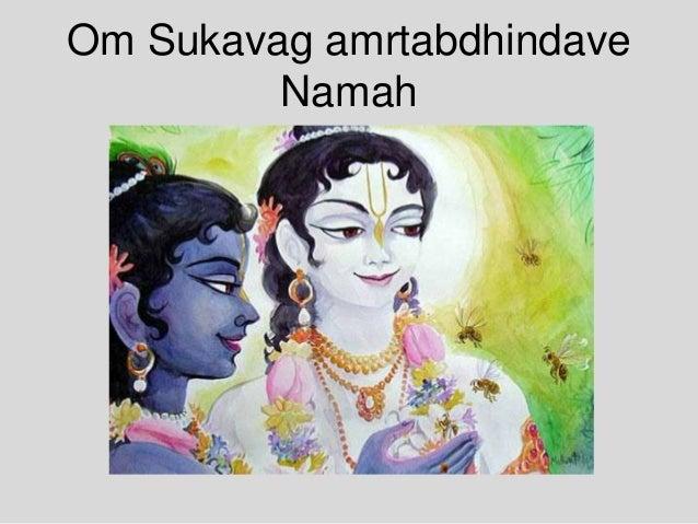 Om Sukavag amrtabdhindave Namah