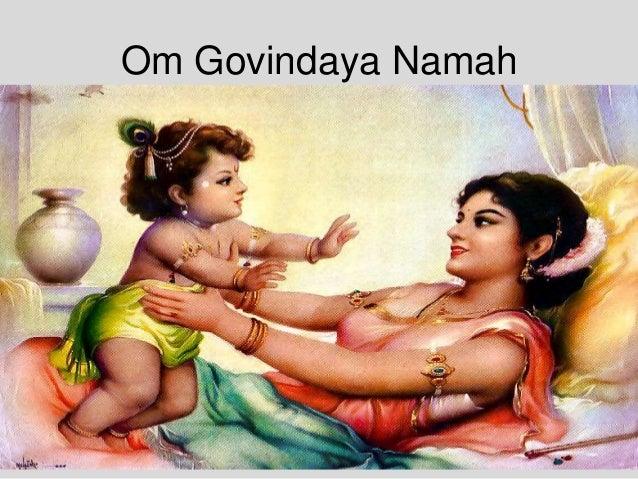 Om Govindaya Namah