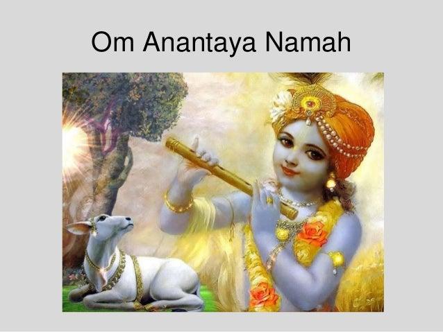 Om Anantaya Namah