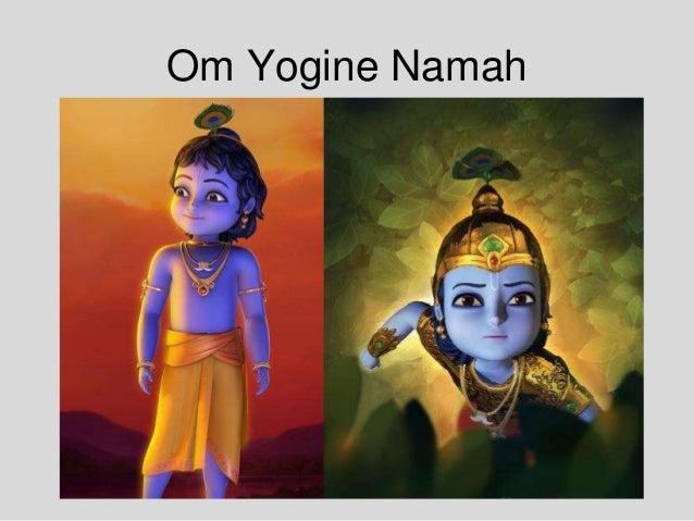 Om Yogine Namah