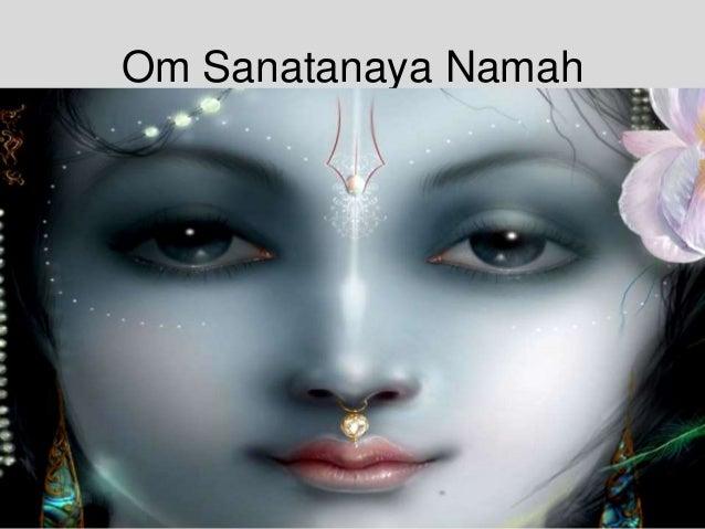 Om Sanatanaya Namah