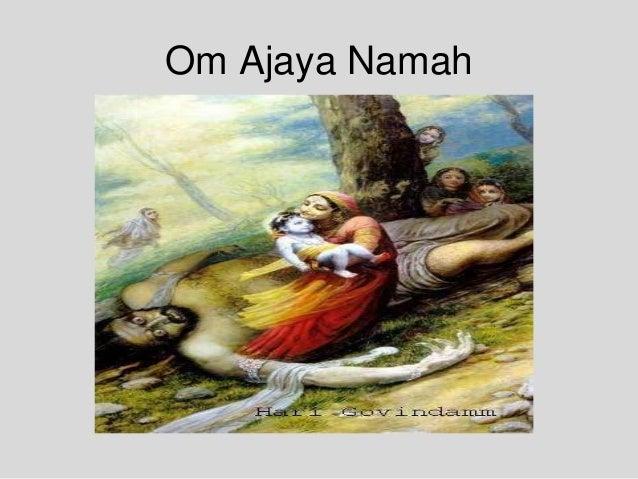Om Ajaya Namah