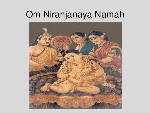 Om Niranjanaya Namah