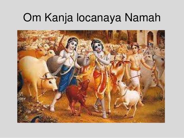 Om Kanja locanaya Namah