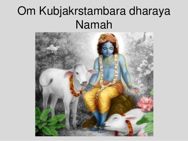 Om Kubjakrstambara dharaya Namah