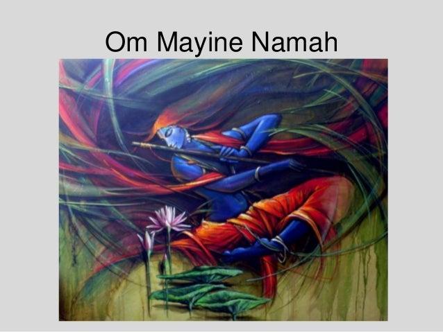 Om Mayine Namah
