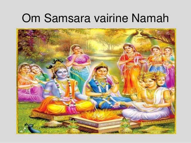 Om Samsara vairine Namah