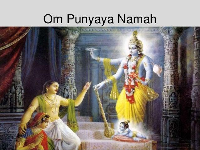 Om Punyaya Namah