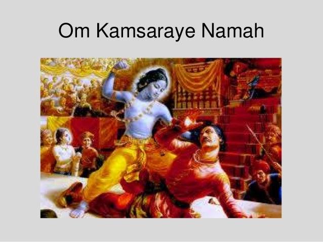 Om Kamsaraye Namah