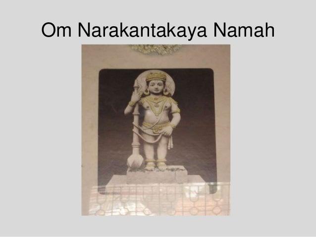 Om Narakantakaya Namah