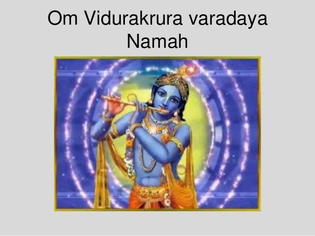 Om Vidurakrura varadaya Namah