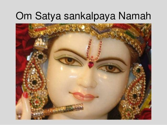 Om Satya sankalpaya Namah