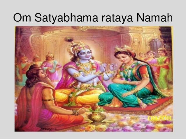 Om Satyabhama rataya Namah