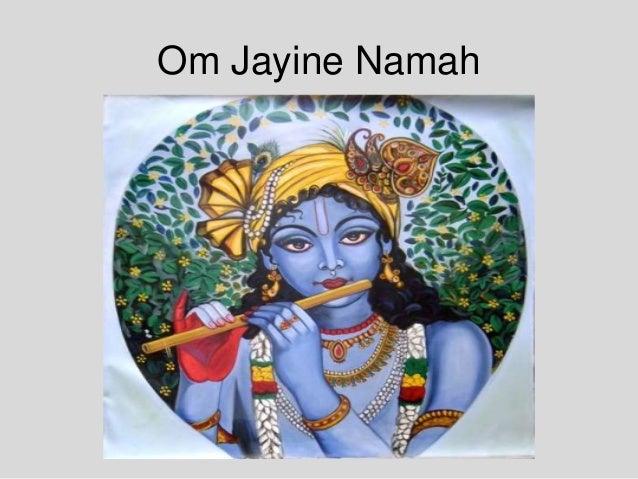 Om Jayine Namah
