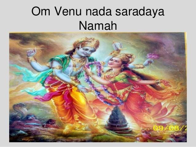 Om Venu nada saradaya Namah