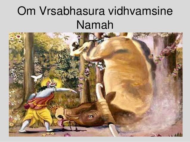 Om Vrsabhasura vidhvamsine Namah