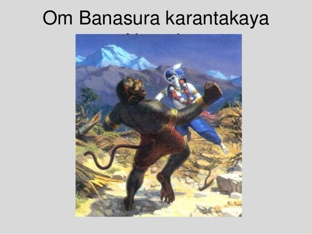 Om Banasura karantakaya Namah