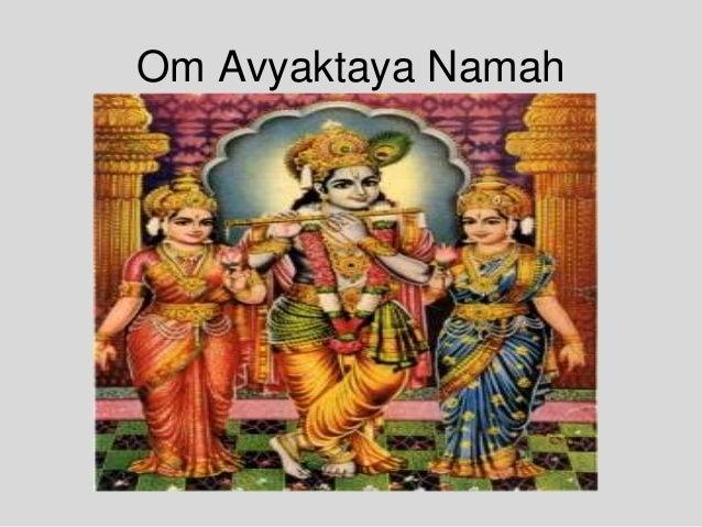 Om Avyaktaya Namah
