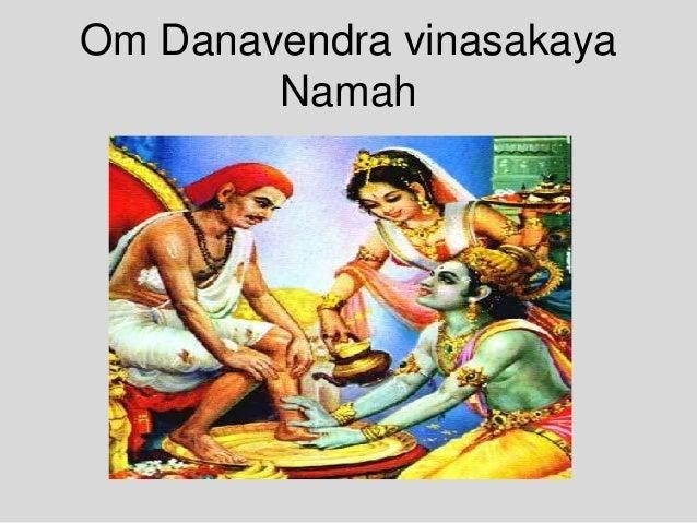 Om Danavendra vinasakaya Namah