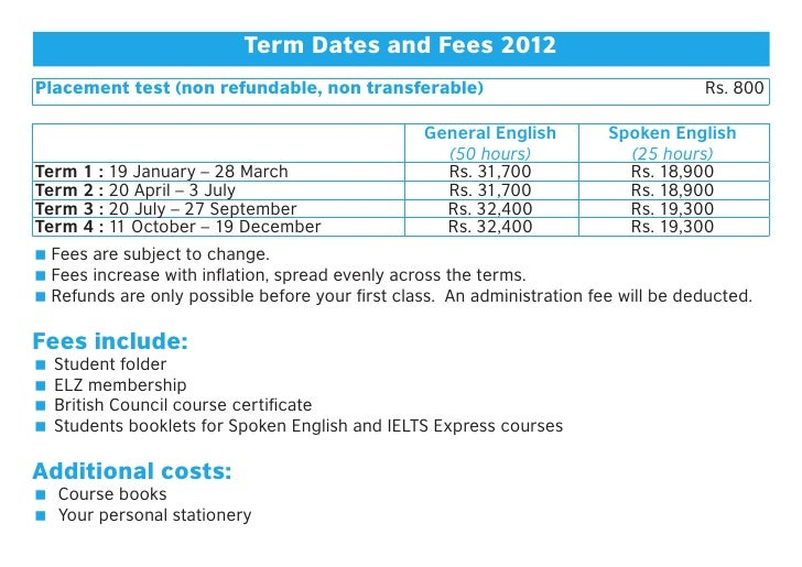 Term Dates and Fees 2012Placement test (non refundable, non transferable)                                    Rs. 800      ...