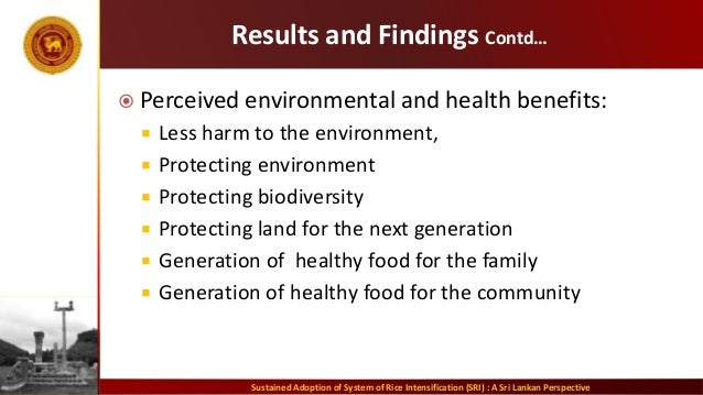 Results and Findings Contd…  Perceived environmental and health benefits:  Less harm to the environment,  Protecting en...