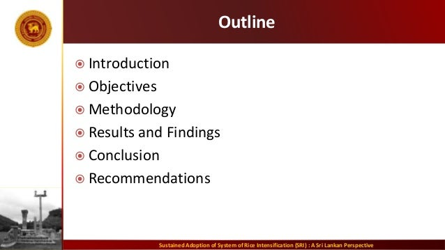Outline  Introduction  Objectives  Methodology  Results and Findings  Conclusion  Recommendations Sustained Adoption...