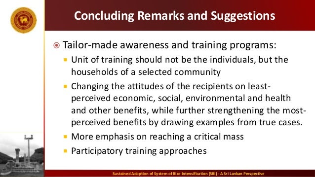 Concluding Remarks and Suggestions  Tailor-made awareness and training programs:  Unit of training should not be the ind...