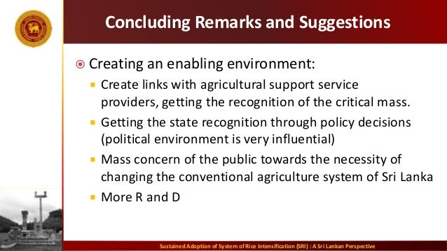 Concluding Remarks and Suggestions  Creating an enabling environment:  Create links with agricultural support service pr...