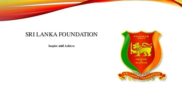 SRI LANKA FOUNDATION Inspire and Achieve