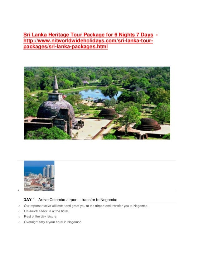 Sri Lanka Heritage Tour Package for 6 Nights 7 Days - http://www.nitworldwideholidays.com/sri-lanka-tour- packages/sri-lan...