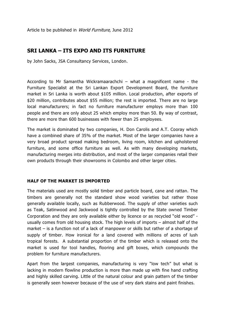 Article to be published in World Furniture, June 2012SRI LANKA – ITS EXPO AND ITS FURNITUREby John Sacks, JSA Consultancy ...