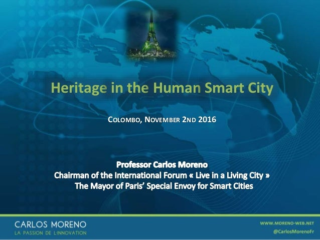 1 Heritage in the Human Smart City COLOMBO, NOVEMBER 2ND 2016