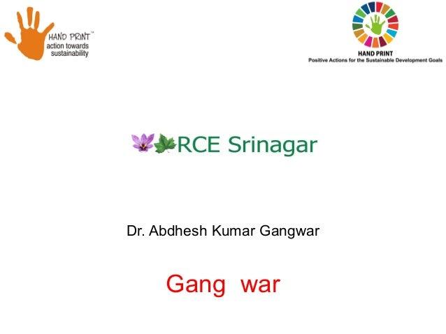 Dr. Abdhesh Kumar Gangwar Gang war