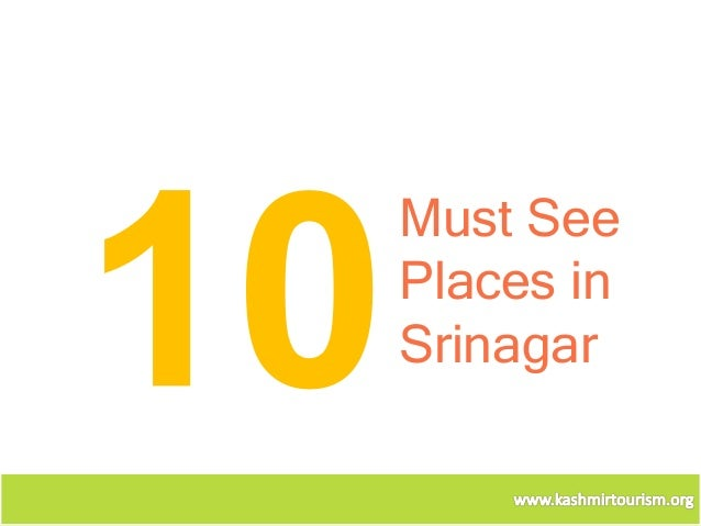 Must SeePlaces inSrinagar