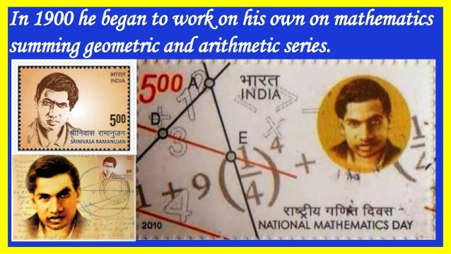 In 1900 he began to work on his own on mathematics summing geometric and arithmetic series.