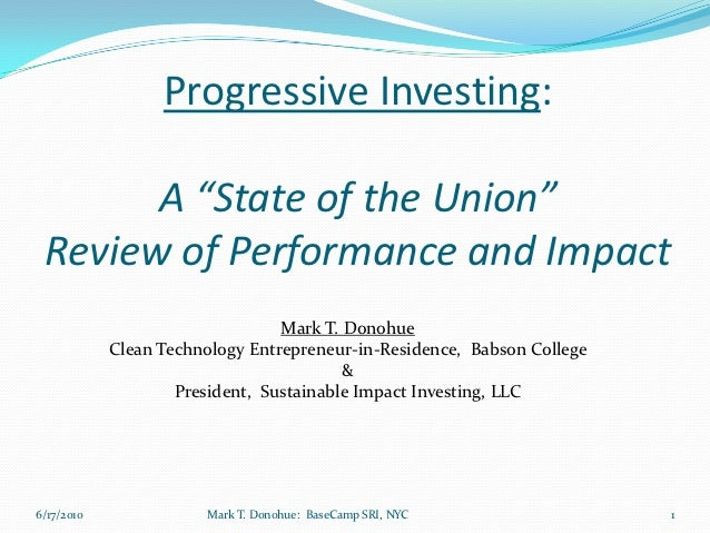 """Progressive Investing:       A """"State of the Union"""" Review of Performance and Impact                                 Mark ..."""