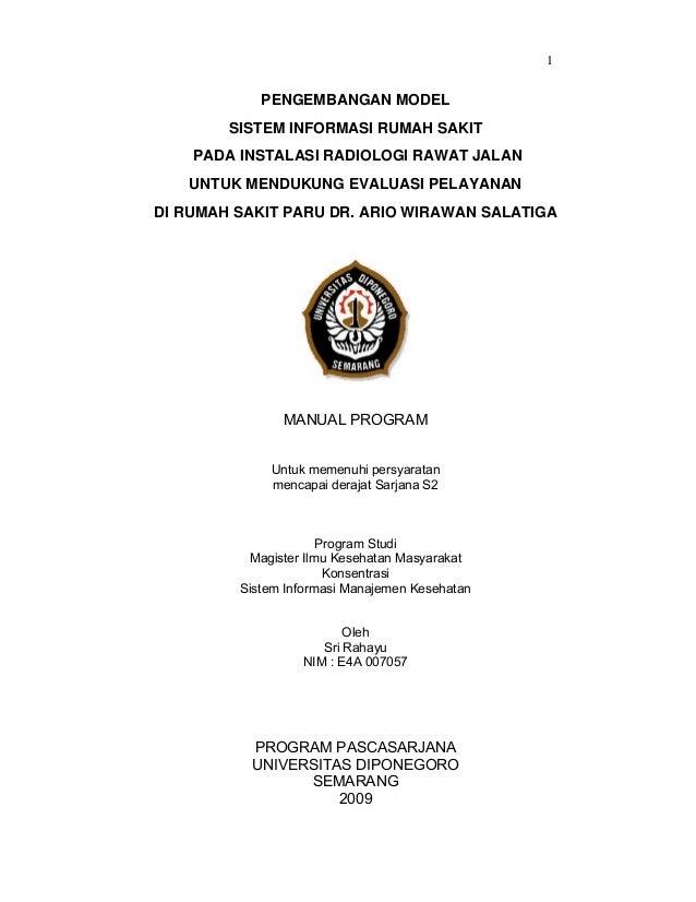 1  PENGEMBANGAN MODEL SISTEM INFORMASI RUMAH SAKIT PADA INSTALASI RADIOLOGI RAWAT JALAN UNTUK MENDUKUNG EVALUASI PELAYANAN...
