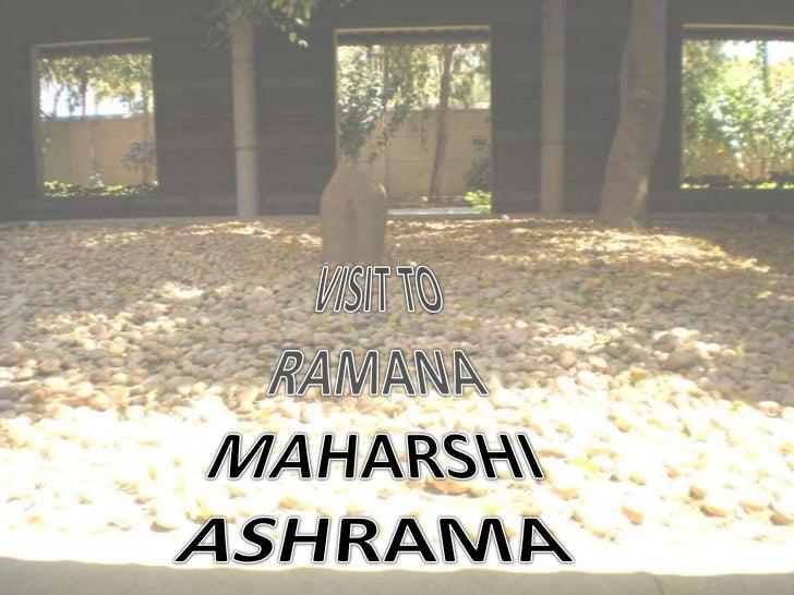 SRI RAMANAMAHARSHI ASHRAM