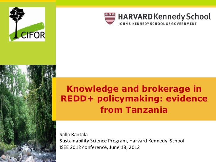 Knowledge and brokerage inREDD+ policymaking: evidence       from TanzaniaSalla	  Rantala	  Sustainability	  Science	  Pro...