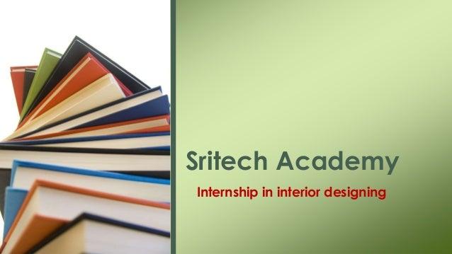 Internship In Interior Designing Sritech Academy