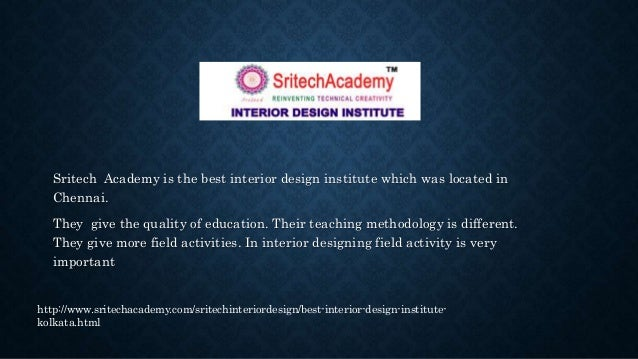 Sritech Academy Is The Best Interior Design Institute Which Was Located In Chennai