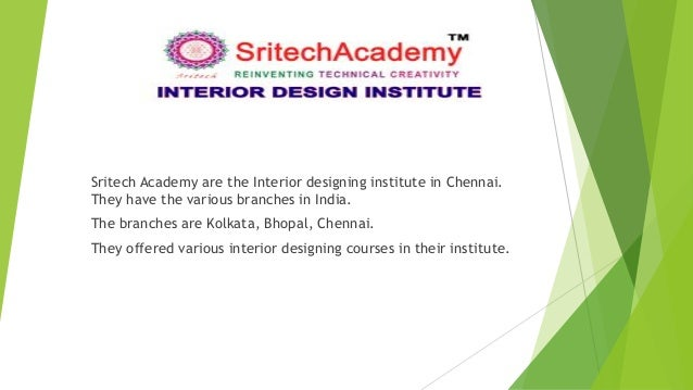 Sritech Academy Are The Interior Designing Institute In Chennai They Have Various Branches Courses