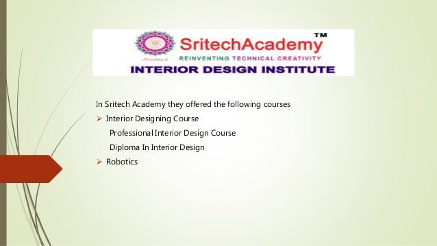 In Sritech Academy They Offered The Following Courses Interior Designing Course Professional Design