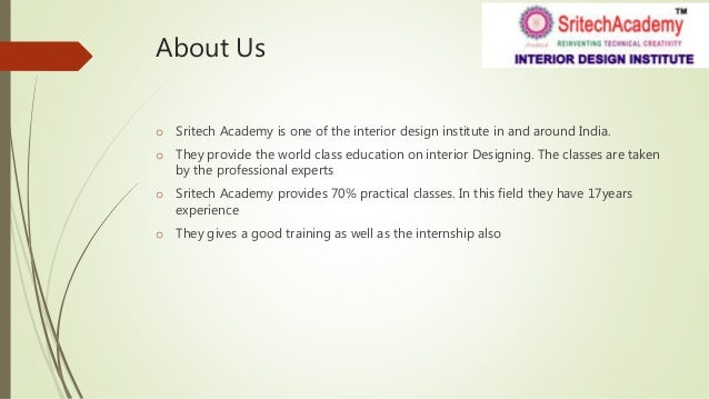 4. About Us O Sritech Academy Is One Of The Interior Design Institute ...