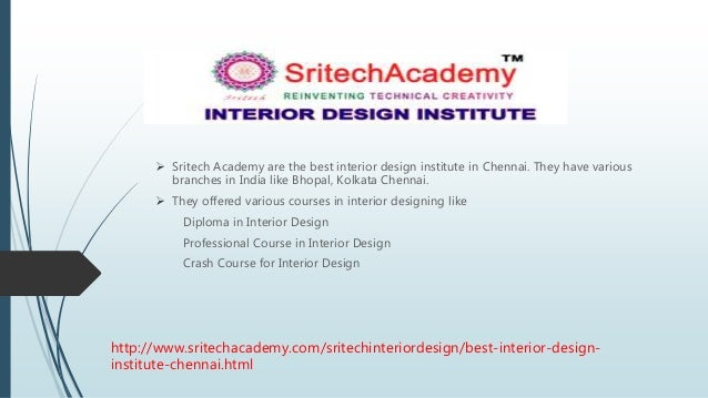Sritech Academy Are The Best Interior Design Institute In Chennai They Have Various Branches Designing Course
